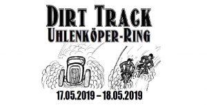 1. Dirt-Track Uhlenköper-Ring @ Uhlenköper Ring