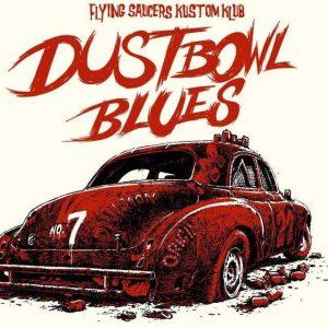 Dustbowl-Blues #7 @ Flying Saucers Kustom Klub